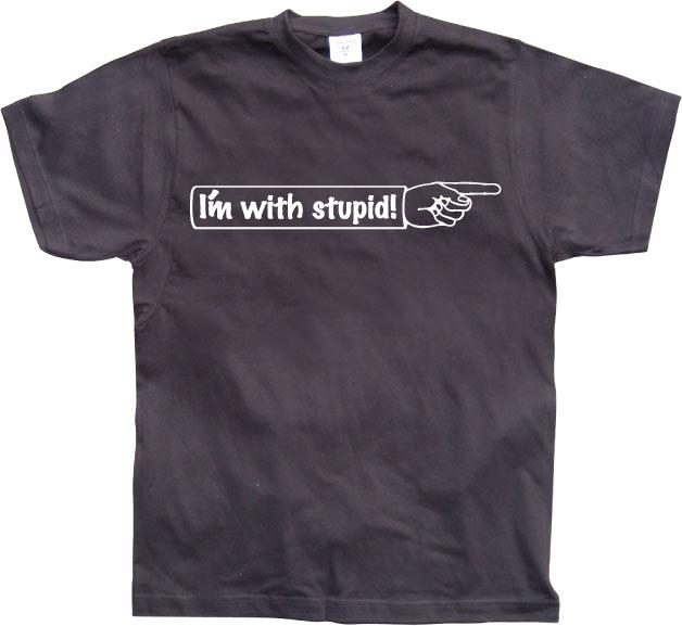I´m With Stupid!