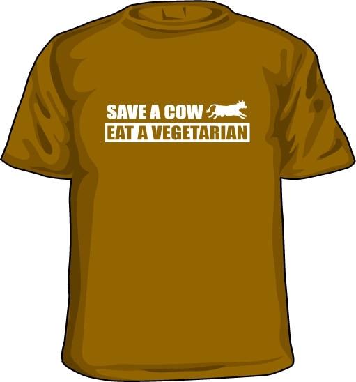 Save A Cow - Eat A Vegetarian