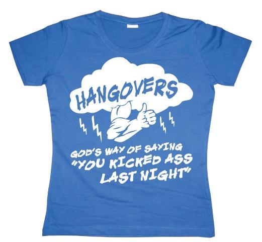 Hangovers - God´s Way Girly T-shirt