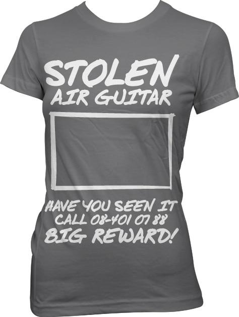 Stolen Air Guitar! Girly Tee