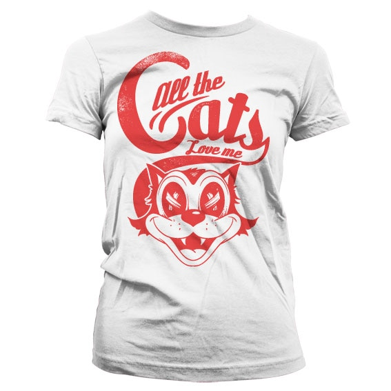 All The Cats Love Me Girly T-Shirt