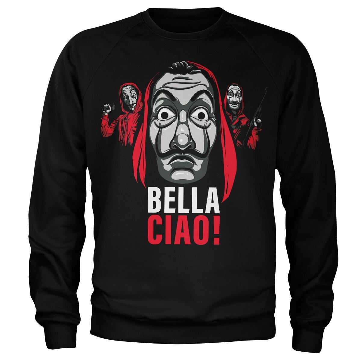La Casa De Papel - Bella Ciao! Sweatshirt