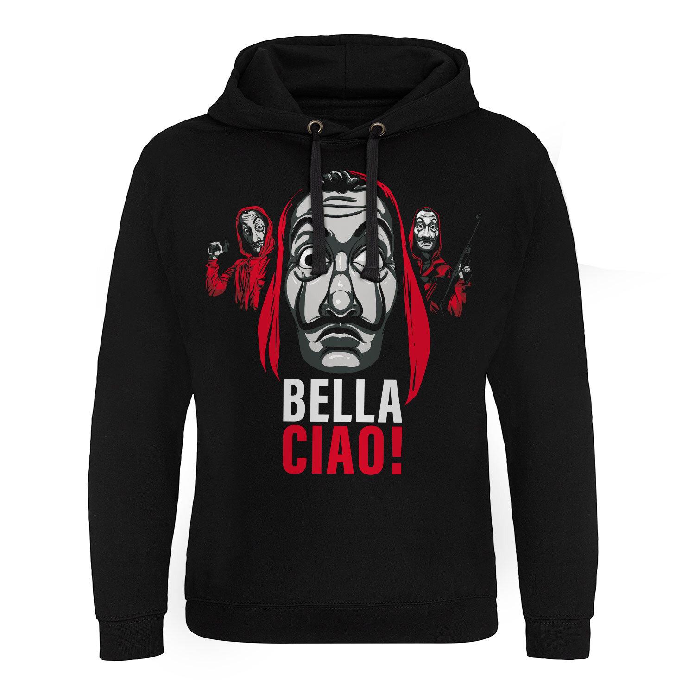 La Casa De Papel - Bella Ciao! Epic Hoodie