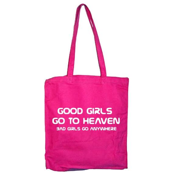 Good Girls Go To Heaven Tote Bag